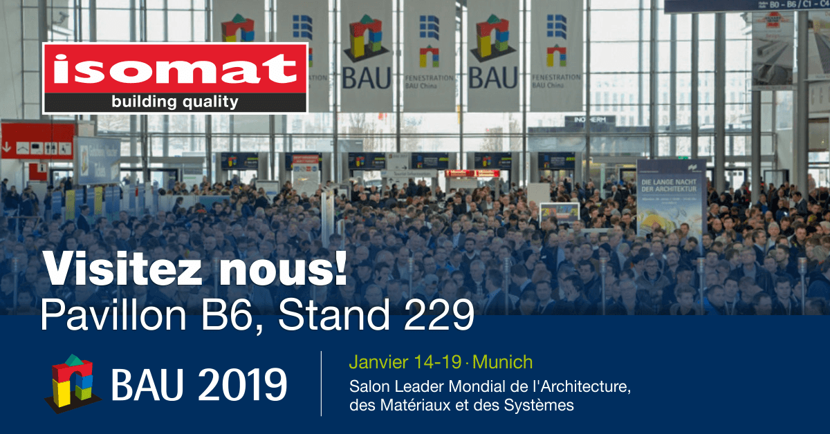 ISOMAT au salon international de BAU 2019