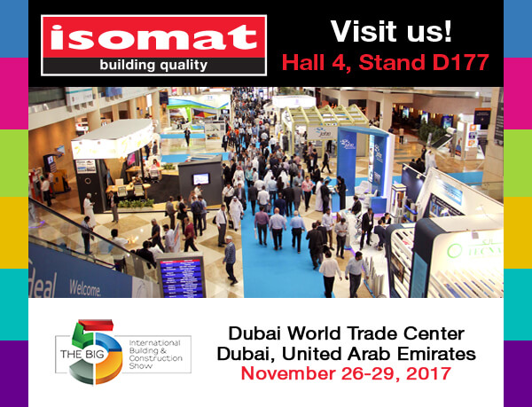 "ISOMAT at ""Big 5"" Dubai 2017 - ISOMAT"